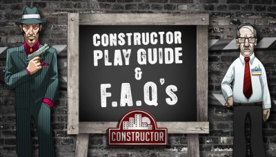 Constructor: Play Guide & Frequently Asked Questions