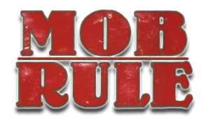 Mob Rule (Streetwars)